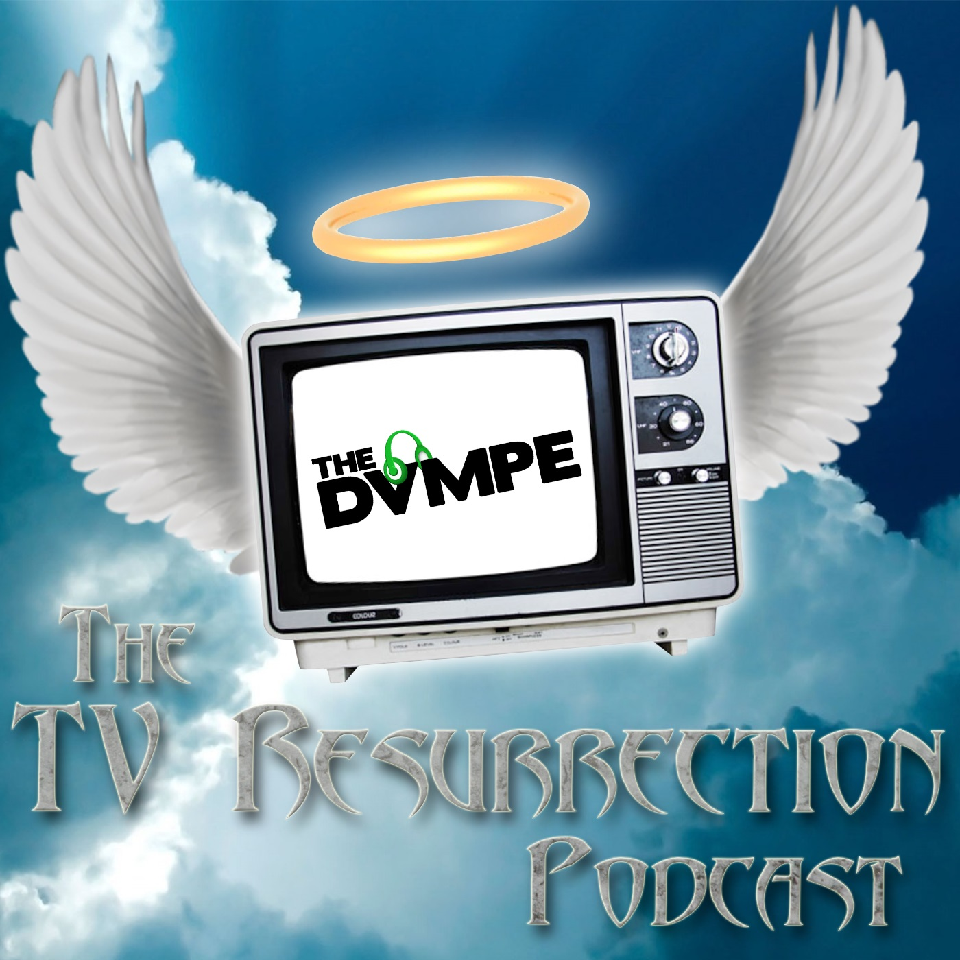 The TV Resurrection Podcast