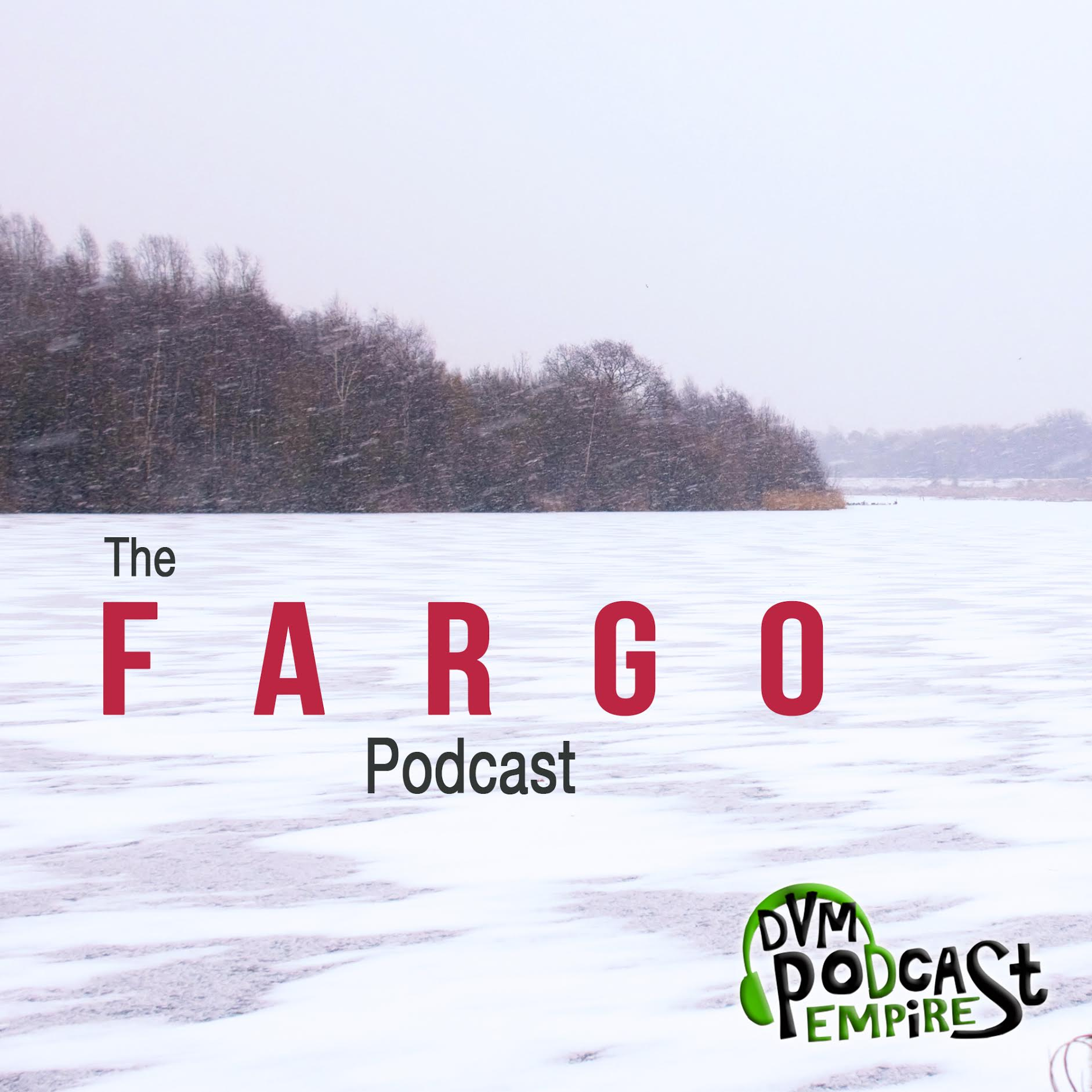 The Fargo Podcast