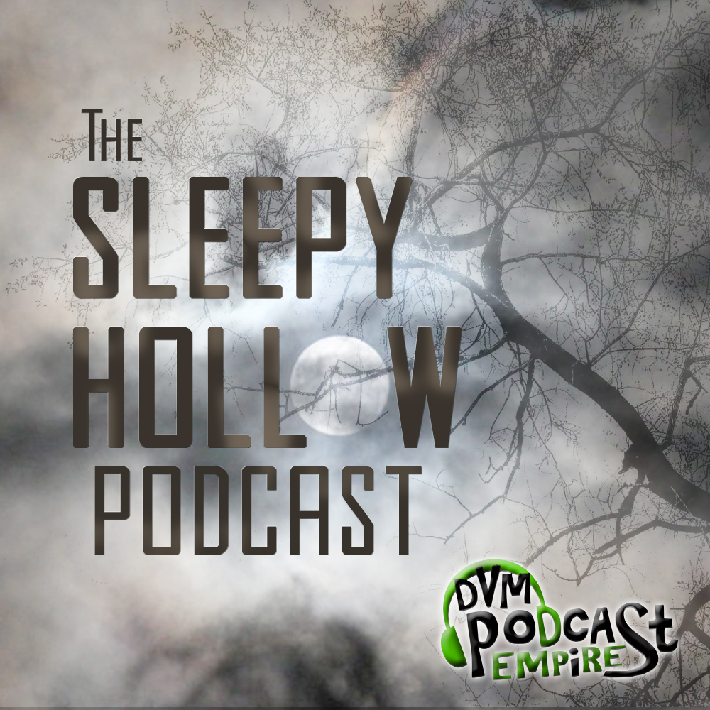 The Sleepy Hollow Podcast